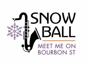 Snowball - Meet Me on Bourbon Street @ Sands Bethlehem